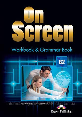 ON SCREEN B2 WORKBOOK AND GRAMMAR BOOK REVISED INTERN ISBN: 9781471522413, фото 2