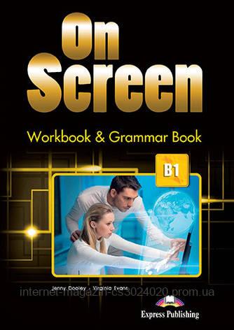 ON SCREEN B1  WORKBOOK AND GRAMMAR BOOK  (INTERNATIONAL) ISBN: 9781471554551, фото 2