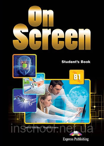 ON SCREEN B1 STUDENT'S BOOK (INTERNATIONAL) ISBN: 9781471554537