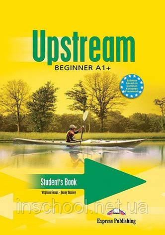 UPSTREAM BEGINNER (A1+) S'S ISBN: 9781844665716, фото 2