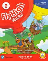 Fly High 2 Ukraine Pupil's Book + Audio CD / Підручник