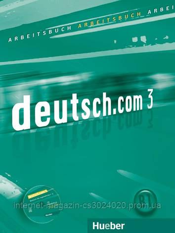 Deutsch.com 3, Arbeitsbuch mit Audio-CD zum Arbeitsbuch ISBN: 9783190116607, фото 2