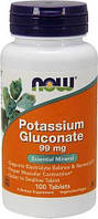 Глюконат калия Now Foods - Potassium Gluconate 99 мг (100 таблеток)
