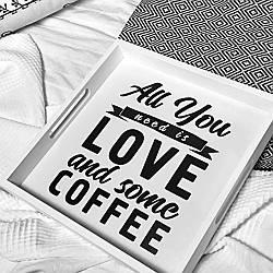 Піднос дерев'яний з принтом, All you need love and some coffee (PDN_19M020_WH)