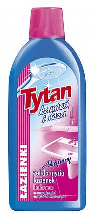 Гель для мытья ванной комнаты Tytan 500 г. Польша, фото 2