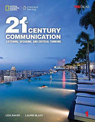 21st Century Communication 1 Listening, Speaking and Critical Thinking Student's Book