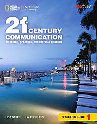 21st Century Communication 1 Listening, Speaking and Critical Thinking Teacher's Guide