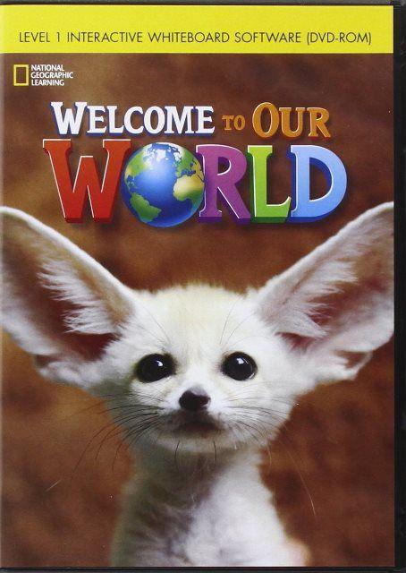 Welcome to Our World 1 Interactive Whiteboard DVD-ROM