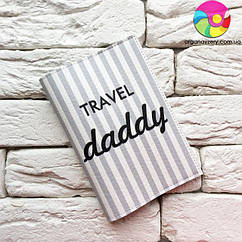 Обложка на паспорт Travel daddy