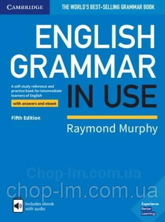 English Grammar in Use Fifth Edition Intermediate + eBook with answers (грамматика Raymond Murphy)