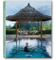 Ангелика Ташен The Hotel Book: Great Escapes Asia