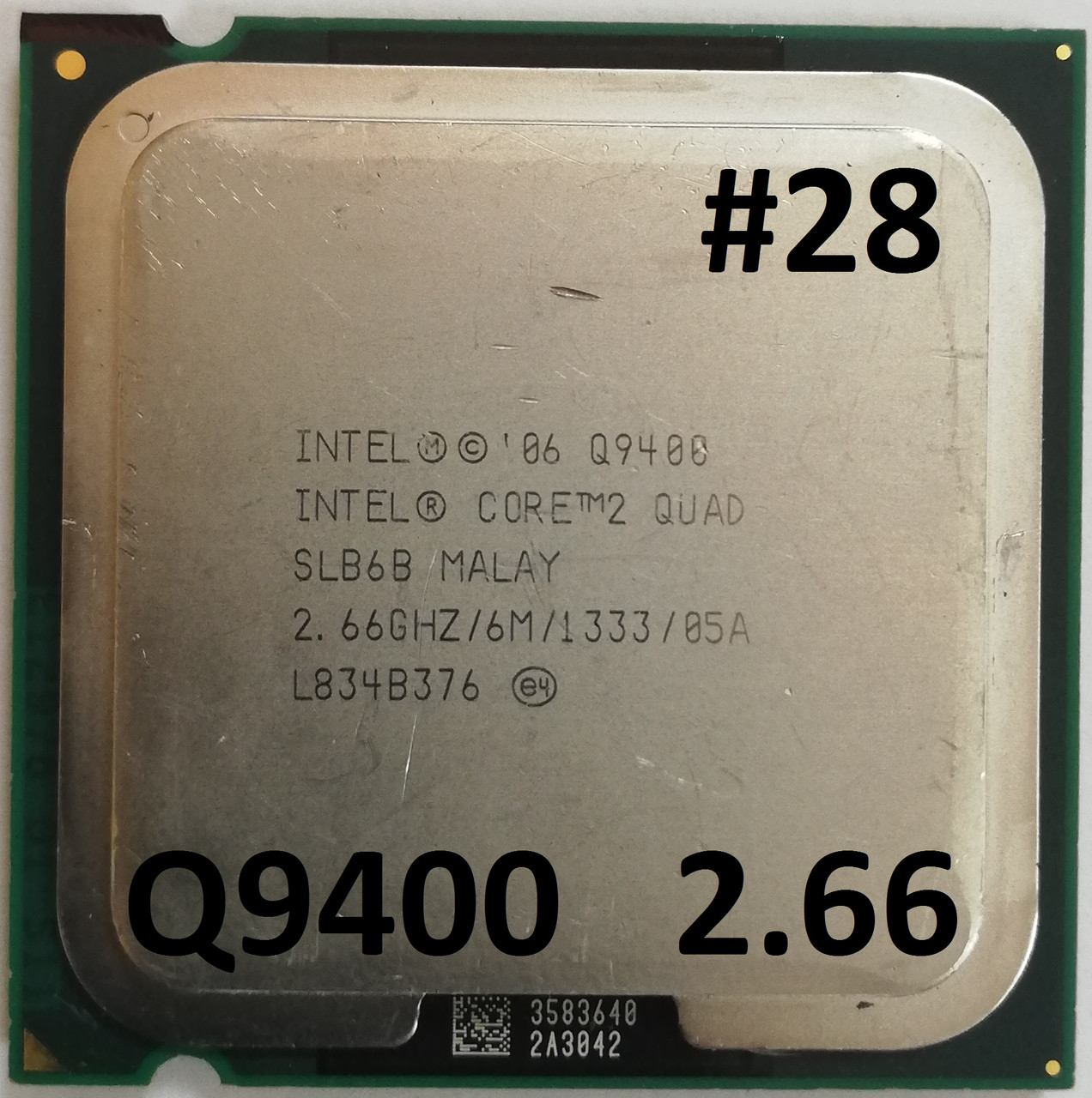 Процессор  ЛОТ #28 Intel® Core™2 Quad Q9400 R0 SLB6B 2.66GHz 6M Cache 1333 MHz FSB Soket 775 Б/У