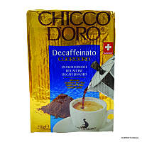 Кофе молотый Chicco D'oro Decaffeinato 100% аrabica 250 г