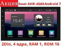 Универсальная магнитола 2 DIN Swat AHR-4580 Android 7
