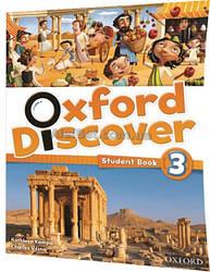 Английский язык / Oxford Discover / Student's Book. Учебник, 3 / Oxford