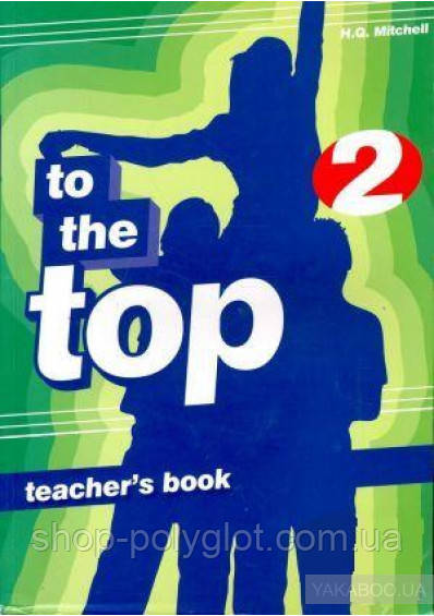 To the Top 2 Teacher's Book