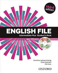 English File 3rd Edition Intermediate Plus Student's Book
