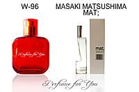 Женские духи Mat; Masaki Matsushima 50 мл