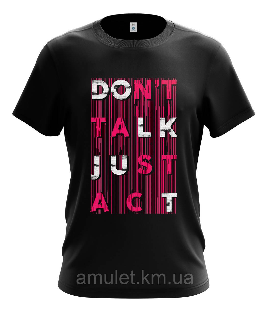 "Футболка мужская  черная  ""Don't talk - Act"""
