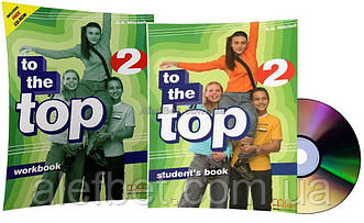 Английский язык / To the Top / Student's+Workbok+CD. Учебник+Тетрадь (комплект), 2 / MM Publications