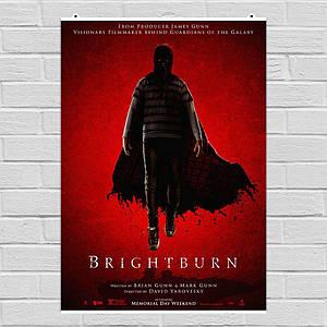 """Постер """"Гори, гори ясно"""", Brightburn (2019), английская версия. Размер 60x41см (A2). Глянцевая бумага"""