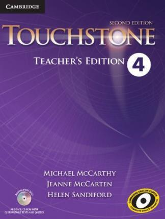 Touchstone Second Edition 4 Teacher's Edition with Assessment Audio CD/CD-ROM