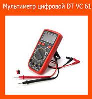 Мультиметр цифровой DT VC 61!Акция
