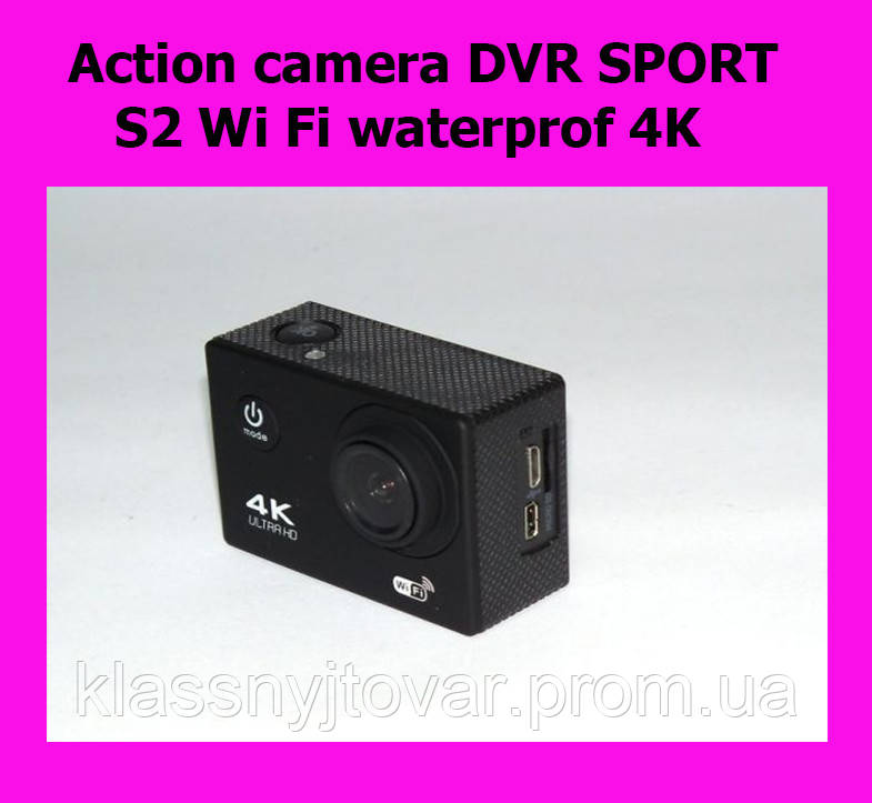 Action camera DVR SPORT S2 Wi Fi waterprof 4K!АКЦИЯ