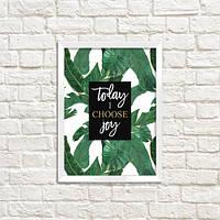 Постер в рамке Today i choose joy (WMT5_EX023)