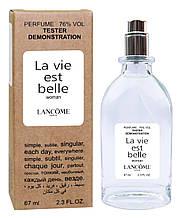 Тестер женский LANCOME La vie est belle  67 мл.