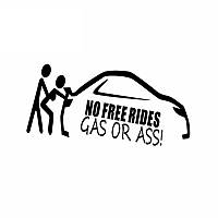 Наклейка No Free Rides - GAS OR ASS: Нет бесплатных поездок - топливо или попка - черная