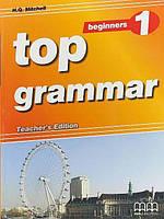 Top Grammar 1 Beginners Teacher's Edition