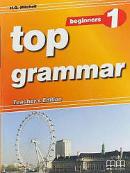 Top Grammar 1 Beginners Teacher's Edition