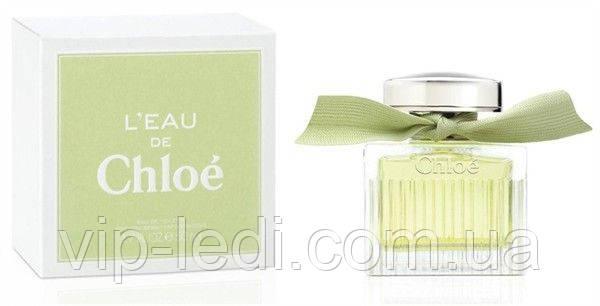 """Женская туалетная вода Chloe L""""eau de Chloe (Хлое Леу де Хлое)копия"""