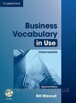 Business Vocabulary in Use: Intermediate with Answers and CD-ROM (2nd Revised edition)