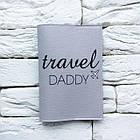 Обложка для паспорта Travel Daddy 3 (серый), фото 2