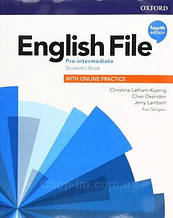 English File Fourth Edition Pre-Intermediate Student's Book with Online Practice / Учебник