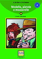 Modelle, pistole e mozzarelle (libro + CD audio) A2
