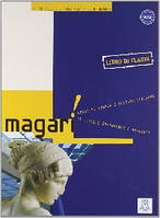 MAGARI - LIBRO DI CLASSE