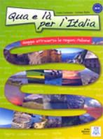 QUA E LA' PER L'ITALIA (LIBRO + CD AUDIO)