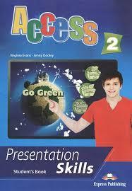Access 2. Presentation Skills. Student's Book