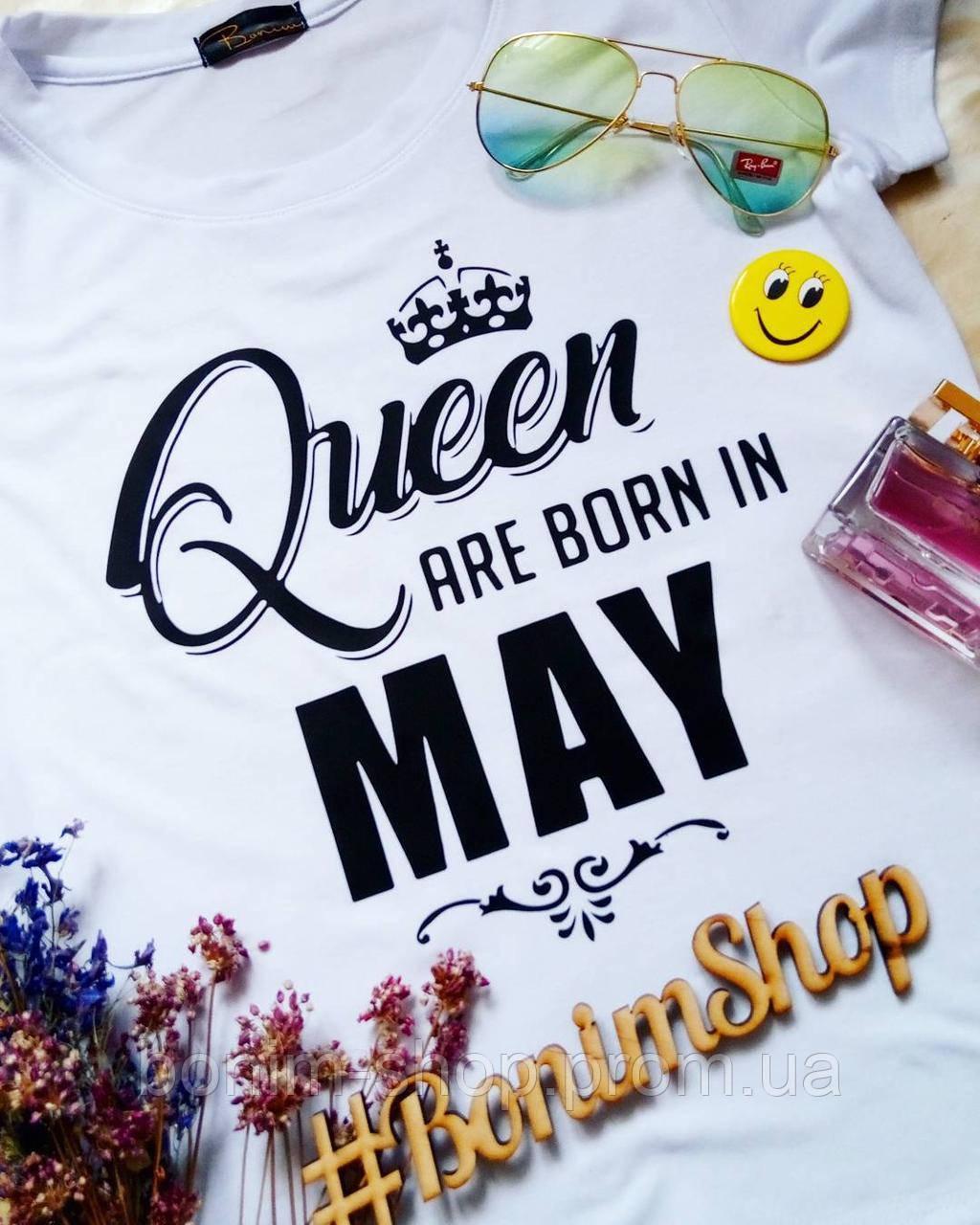 Белая женская футболка с принтом Queen are born in May