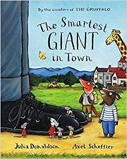The Smartest Giant in Town by Julia Don and Axel Scheffler/ Джулія Дональдсон і Аксель Шеффлер.