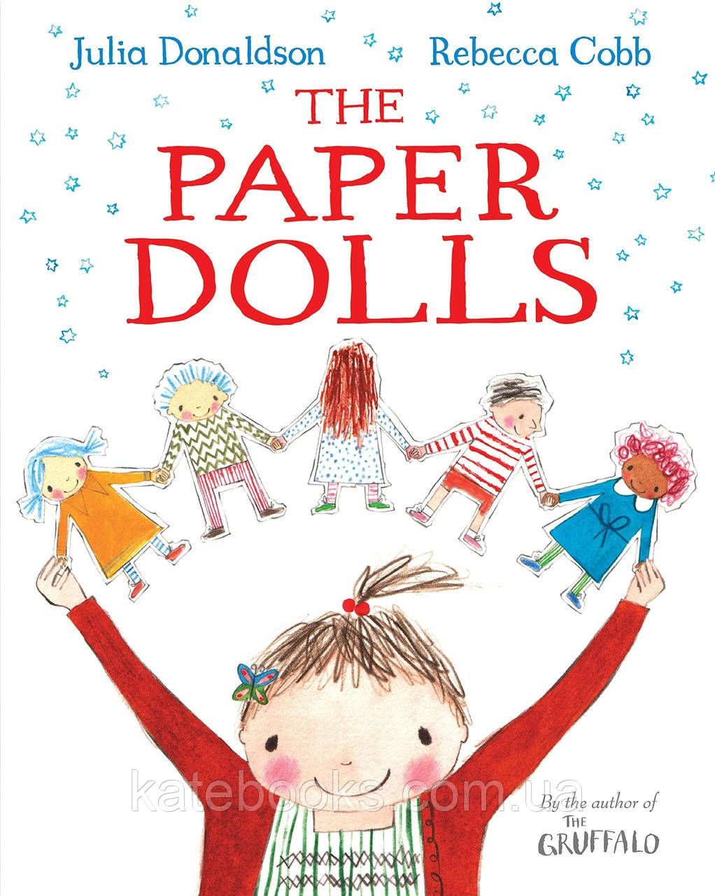 The Paper Dolls by Julia Donaldson / Джулія Дональдсон.