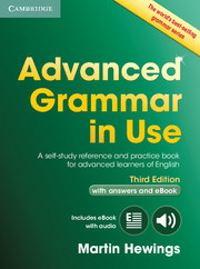 Advanced Grammar in Use Third Edition with answers and Interactive eBook