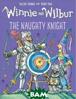 Thomas Valerie Winnie and Wilbur: Naughty Knight