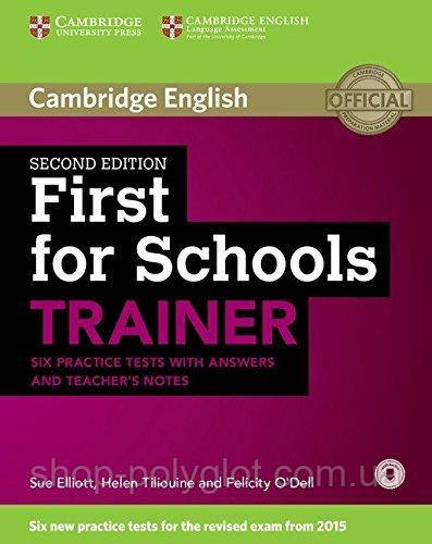 Trainer: First for Schools 2nd Edition Six Practice Tests with answers with Downloadable Audio