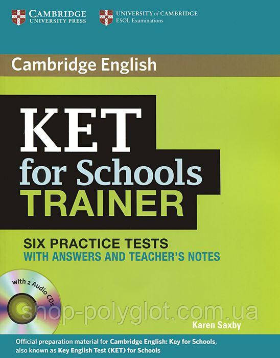 Trainer: KET for Schools Six Practice Tests with answers with Audio CDs (3)