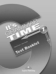 It's Grammar Time 1 Test Booklet