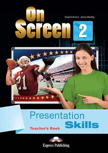On Screen 2 Presentation Skills Teacher's Book